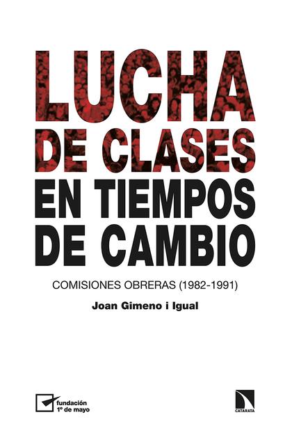 LUCHA DE CLASES EN TIEMPOS DE CAMBIO.