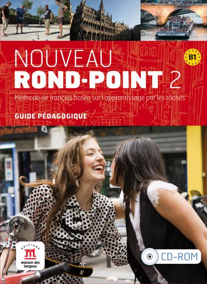 NOUVEAU ROND-POINT 2, B1. GUIDE PÉDAGOGIQUE