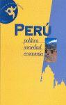 PERÚ: POLÍTICA, SOCIEDAD, ECONOMÍA