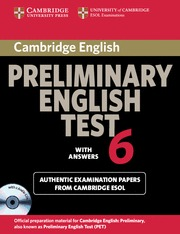 CAMBRIDGE PRELIMINARY ENGLISH TEST 6 SF ST PK WITH ANSWERS
