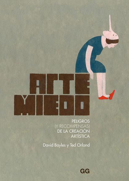 ARTE Y MIEDO                                                                    PELIGROS (Y REC