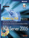 SQL Server 2005. Training Kit. Examen 70-444