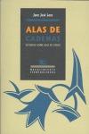 ALAS DE CADENAS: ESTUDIOS SOBRE BLAS DE OTERO