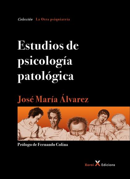ESTUDIOS DE PSICOLOGÍA PATOLÓGICA.