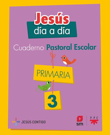 3EP.CUAD.PASTORAR ESCOLAR JESUS DIA.