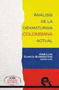 ANÁLISIS DE LA DRAMATURGIA COLOMBIANA ACTUAL.