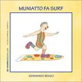 MUNIATTO FA SURF