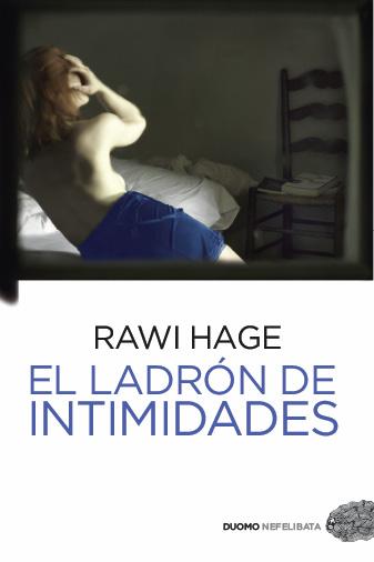 EL LADRÓN DE INTIMIDADES