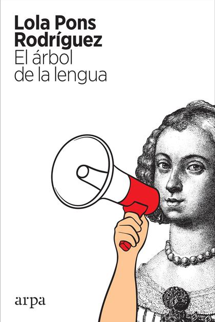 EL ÁRBOL DE LA LENGUA