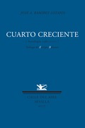 CUARTO CRECIENTE: (ANTOLOGÍA, 1980-2007)