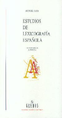 ESTUDIOS DE LEXICOGRAFÍA ESPAÑOLA