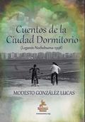 CUENTOS DE LA CIUDAD DORMITORIO. LEGANÉS, NOCHEBUENA 1998