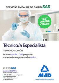 TÉCNICO;A ESPECIALISTA DEL SERVICIO ANDALUZ DE SALUD. TEMARIO COMÚN