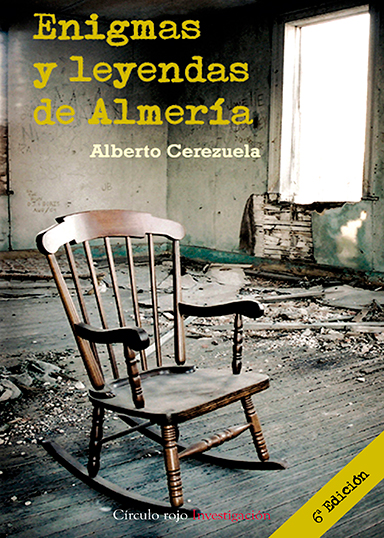 ENIGMAS Y LEYENDAS DE ALMERÍA
