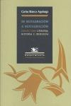 DE RESTAURACIÓN A RESTAURACIÓN: ENSAYOS SOBRE LITERATURA, HISTORIA E IDEOLOGÍA