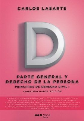 2018 PRINCIPIOS DERECHO CIVIL TOMO I PARTE GENERAL Y DERECHO DE LA PERSONA.