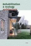 REHABILITATION & ECOLOGY ARCHITECTURE