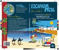 ESCAPADA AZUL LAS MEJORES PLAYAS DE MARRUECOS