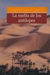 LA SUELTA DE LOS ANTÍLOPES