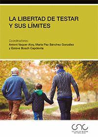LA LIBERTAD DE TESTAR Y SUS LÍMITES.