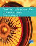 DIRECCION DE LA PRODUCCION DECISIONES ESTRATÉGICAS
