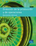 DIRECCION DE LA PRODUCCION DECISIONES TÁCTICAS