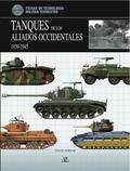 TANQUES DE LOS ALIADOS OCCIDENTALES, 1939-1945