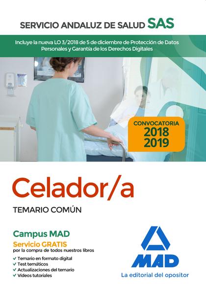 CELADOR DEL SERVICIO ANDALUZ DE SALUD. TEMARIO COMÚN
