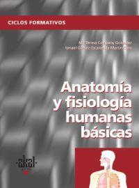 ANATOMÍA Y FISIOLOGÍA HUMANAS BÁSICAS