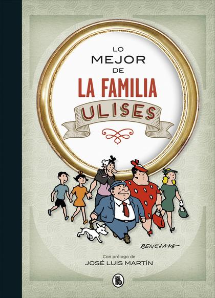 LO MEJOR DE LA FAMILIA ULISES (LO MEJOR DE...).