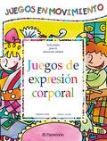 JUEGOS DE EXPRESIÓN CORPORAL