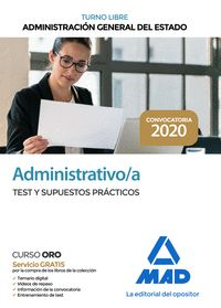 ADMINISTRATIVO DE LA ADMINISTRACIÓN GENERAL DEL ESTADO (TURNO LIBRE). TEST Y SUP.