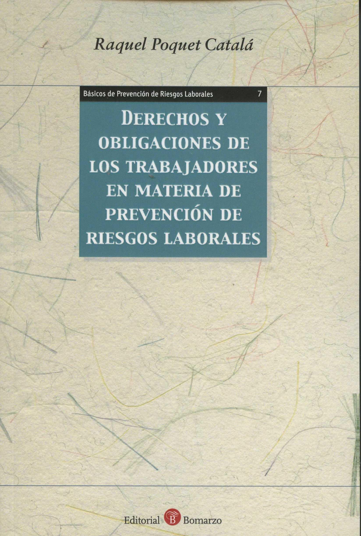 DERECHOS Y OBLIGACIONES DE LOS TRABAJADORES EN MATERIA DE PREVENCIÓN DE RIESGOS.