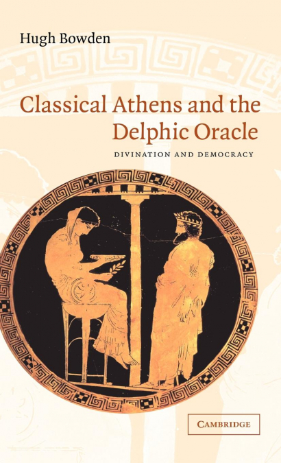 CLASSICAL ATHENS AND THE DELPHIC ORACLE