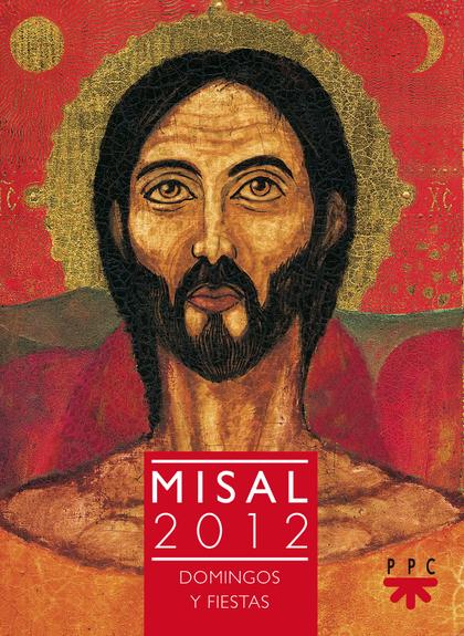 MISAL 2012 : DOMINGOS Y FIESTAS