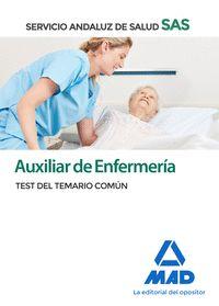 AUXILIAR DE ENFERMERÍA DEL SERVICIO ANDALUZ DE SALUD. TEST DEL TEMARIO COMÚN