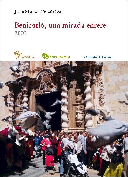 BENICARLÓ, UNA MIRADA ENRERE, 2009