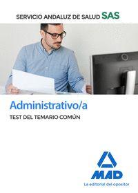ADMINISTRATIVO ;A DEL SAS TEST DEL TEMARIO COMUN 2020