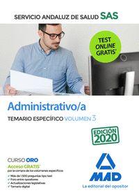ADMINISTRATIVO;A DEL SERVICIO ANDALUZ DE SALUD. TEMARIO ESPECÍFICO VOLUMEN 3