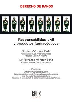 RESPONSABILIDAD CIVIL Y PRODUCTOS FARMACÉUTICOS.
