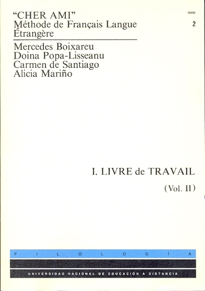 CHER AMI. MÉTHODE DE FRANÇAIS LANGUE ÉTRANGERE.