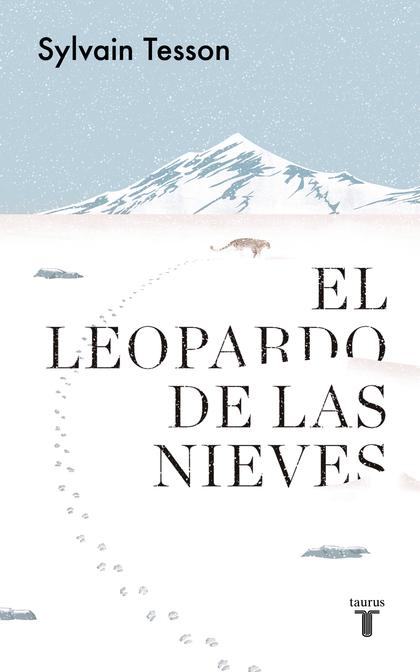 EL LEOPARDO DE LAS NIEVES.