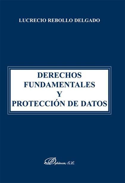 Derechos fundamentales y protección de datos