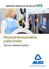PERSONAL DE LAVANDERÍA Y PLANCHADO DEL SERVICIO ANDALUZ DE SALUD. TEST COMÚN