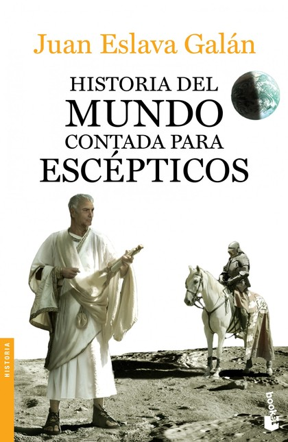 HISTORIA DEL MUNDO CONTADA PARA ESCÉPTICOS.