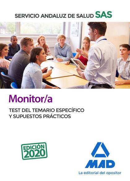 MONITOR/A DEL SERVICIO ANDALUZ DE SALUD. TEST DEL TEMARIO ESPECÍFICO Y SUPUESTOS.