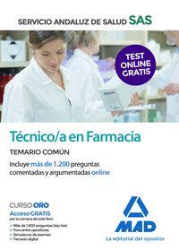 TÉCNICO EN FARMACIA DEL SERVICIO ANDALUZ DE SALUD. TEMARIO COMÚN