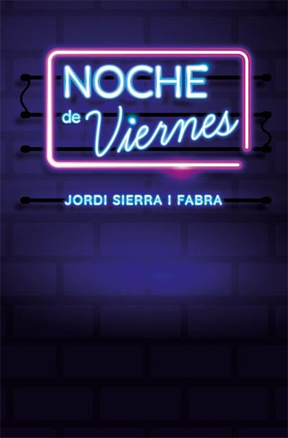 NOCHE DE VIERNES.