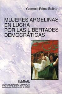 MUJERES ARGELINAS EN LUCHA POR LAS LIBERTADES DEMOCRATICAS