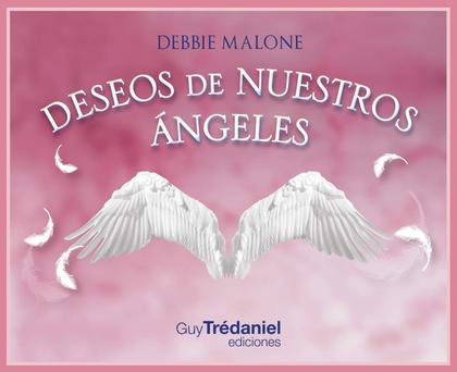 DESEOS DE NUESTROS ANGELES.